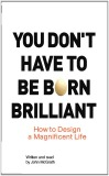 Jenny Stilwell Bookshelf - You Don't have to be Born Brilliant